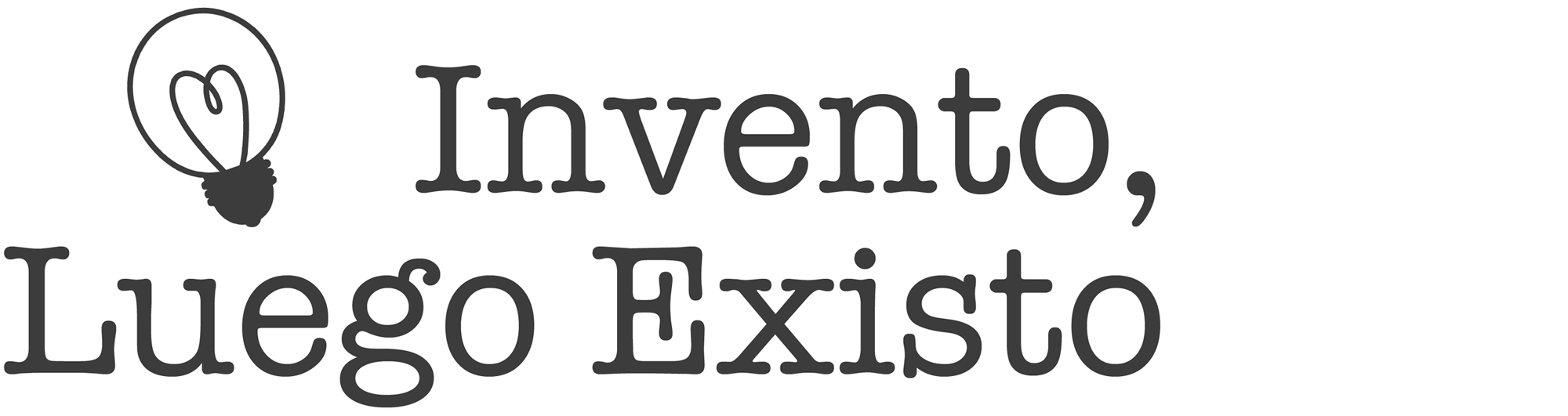 Invento, Luego Existo